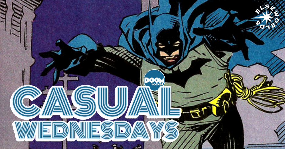 Elseweek: 'Gotham by Gaslight' — CASUAL WEDNESDAYS