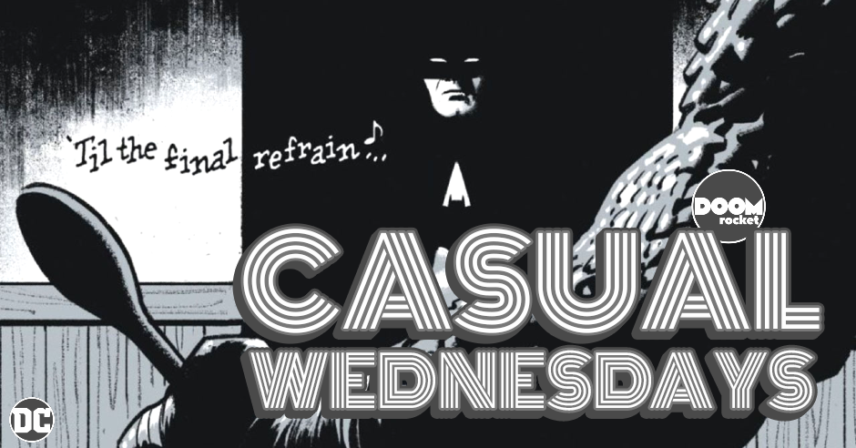 Batman: 'Black and White' Again — CASUAL WEDNESDAYS