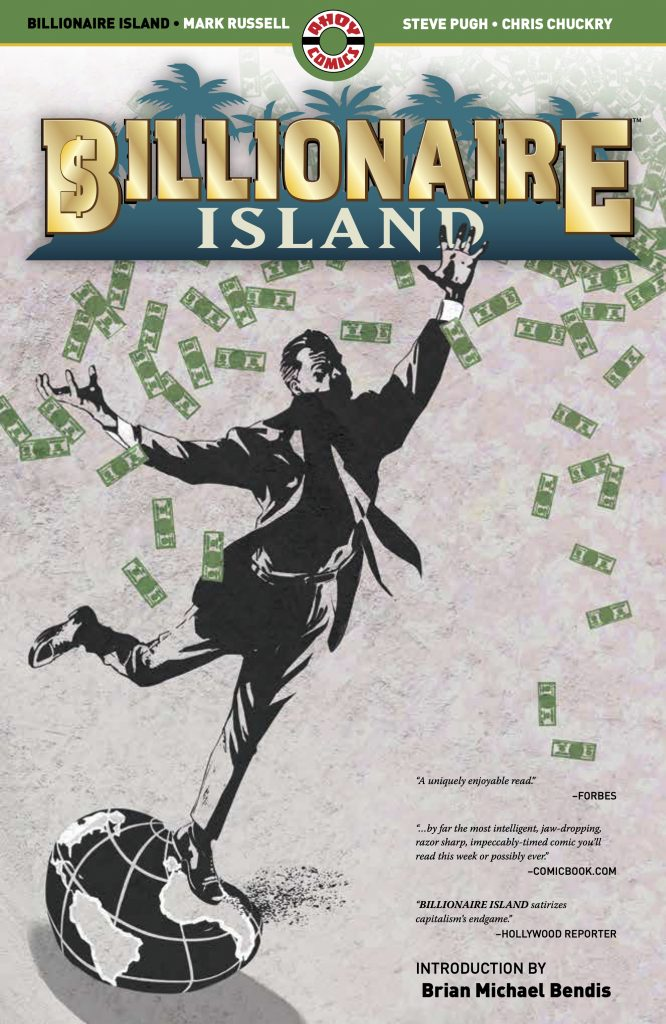 10 things concerning Mark Russell, 'Billionaire Island' and the second coming of 'Second Coming'