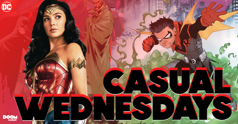 April 2021 Solicits, 'WandaVision' & 'WW84' — CASUAL WEDNESDAYS