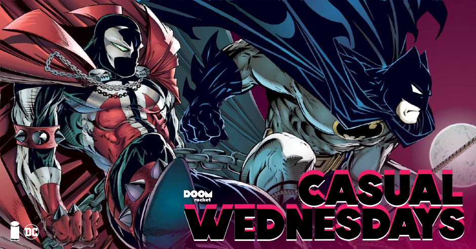 The 'Spawn/Batman' Hullabaloo — CASUAL WEDNESDAYS