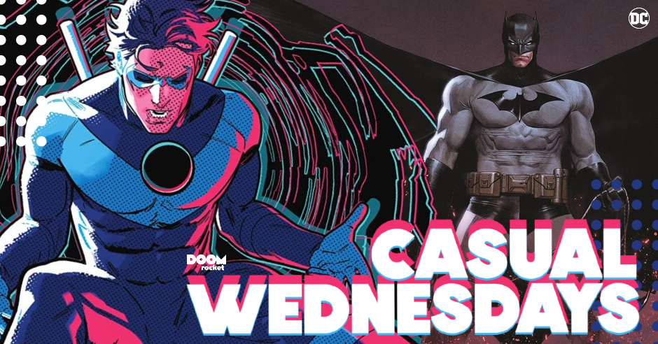 Batman's 'Fear State' & 'Nightwing' #80 — CASUAL WEDNESDAYS