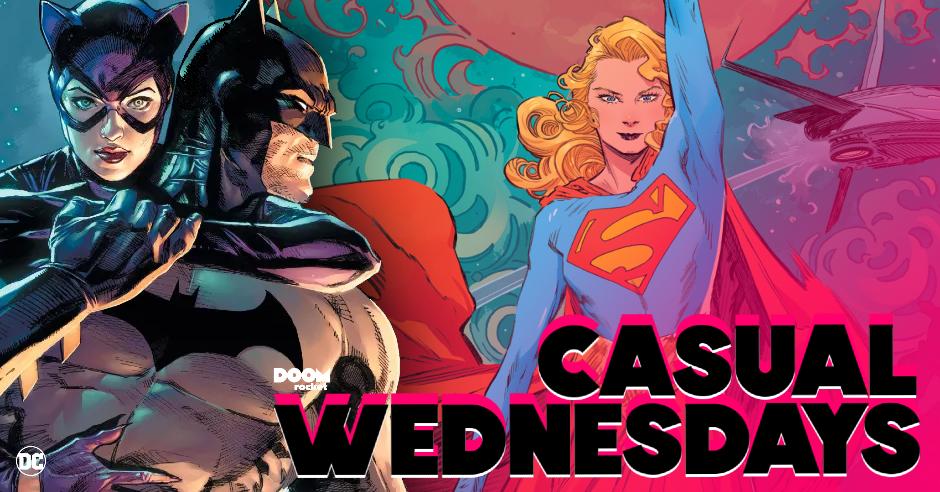 Bat/Cat, Eisner Noms/Snubs & 'Supergirl: Woman of Tomorrow' — CASUAL WEDNESDAYS