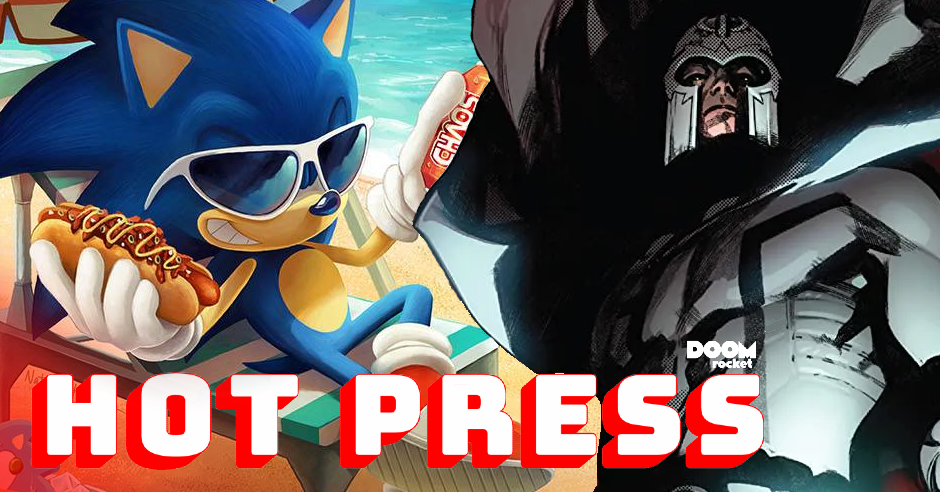 HOT PRESS 6/17/21: Paying for comics, summertime Sonic, 'Planet-Size X-Men'
