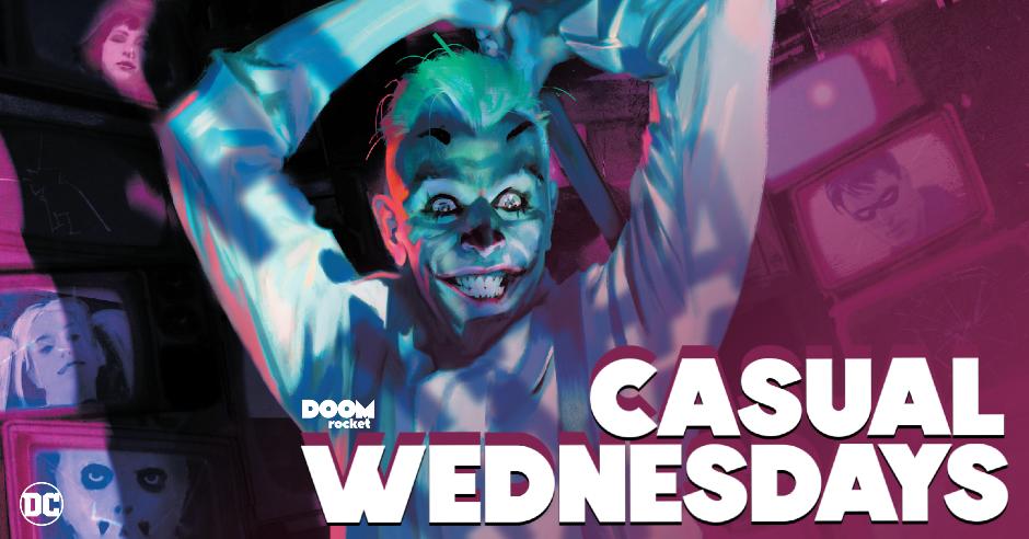 'Suicide Squad: Get Joker!' Flip-Thru — CASUAL WEDNESDAYS